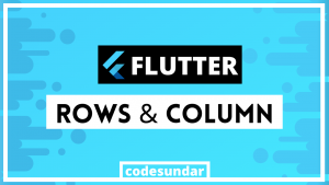 flutter-row-column-tutorial
